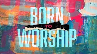 Born To Worship || What Is My Purpose? || Bishop Butler