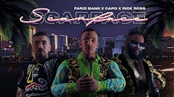 Farid Bang feat. Capo & Rick Ross - SCARFACE prod. by Abaz