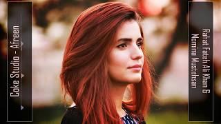 afreen afreen remix   rahat fateh ali khan momina mustehsan   coke studio