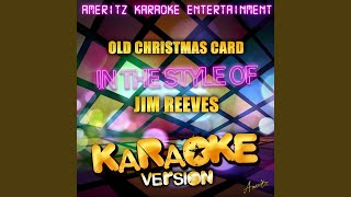 Old Christmas Card (In the Style of Jim Reeves) (Karaoke Version)