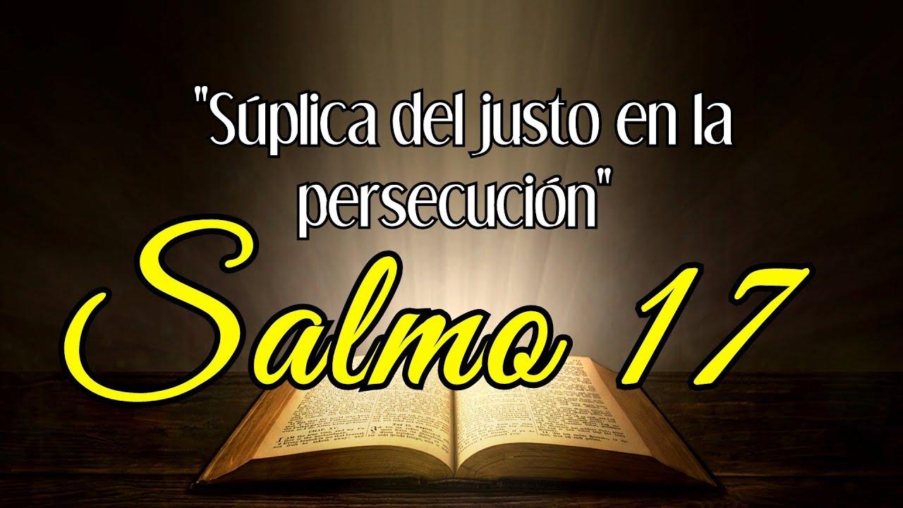Salmo 17   Explicación del Salmo 17