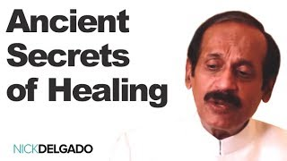 Ancient Secrets of Healing - Dr. Pankaj Naram