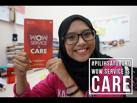 #PilihSatuBuku: Review Buku WOW SERVICE IS CARE | Sophia Mega