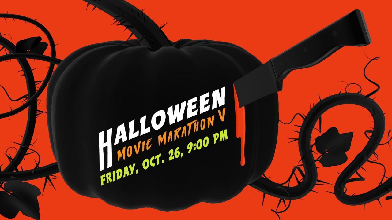 halloween movie marathon v: oct. 26, 2018 - youtube
