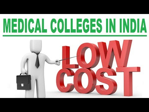 Low Fees Medical Colleges in India.