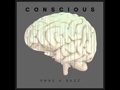 Listen to PWRS X Bazz Conscious