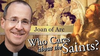 "Joan of Arc from ""Who Cares About The Saints?"" with Fr. James Martin, S.J."
