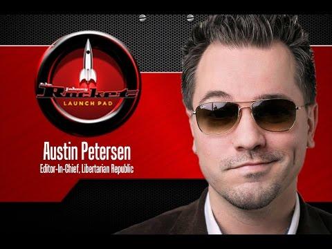 Austin Petersen Interview on The Johnny Rocket Launch Pad | Episode #45 | Part 1| Liberty Republic