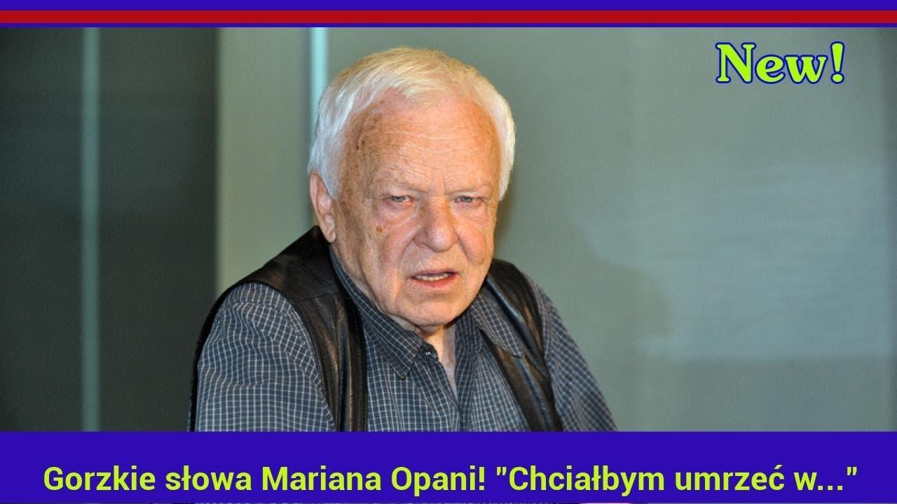 """Gorzkie słowa Mariana Opani! """"Chciałbym umrzeć w…"""""""