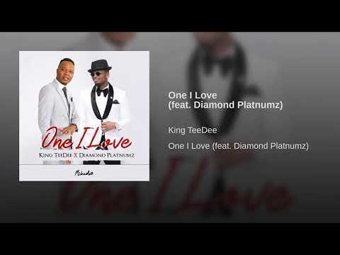 King TeeDee ft Diamond Platnumz _One I Love (official Audio)