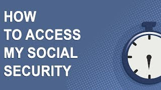 How to access tнe My Social Security website (2019)