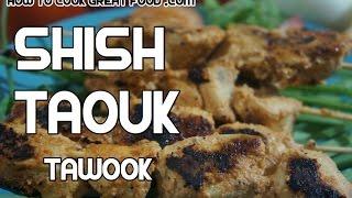 Shish Taouk Recipe - Arabic Chicken Kebabs Tawook