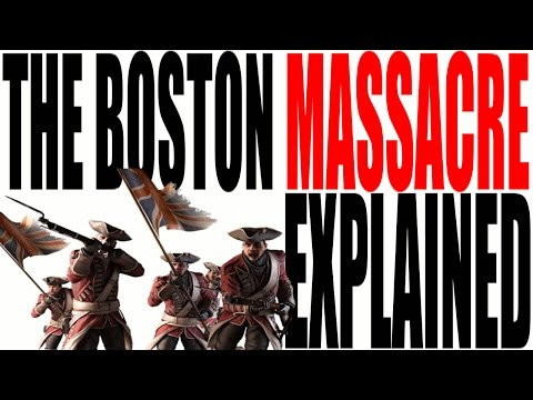The Boston Massacre Explained: US History Review