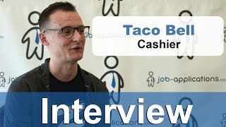 Taco Bell Interview - Cashier