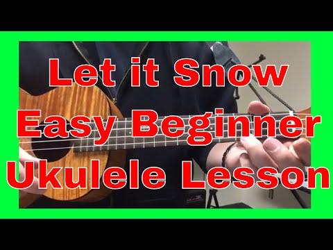 Let it Snow Easy Beginner Christmas Ukulele Tutorial - Lesson