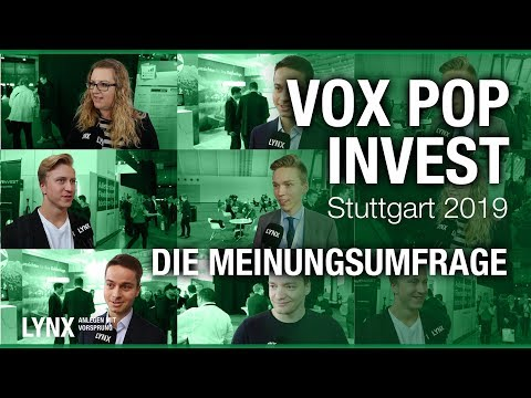 VoxPop Invest Stuttgart 2019 - Die Meinungsumfrage   LYNX fragt nach