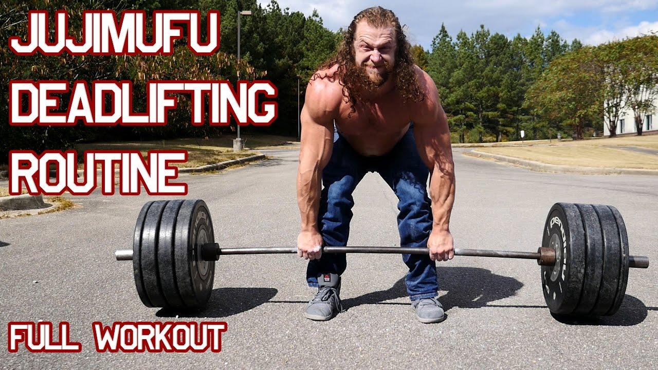 Jujimufu Deadlifting routine