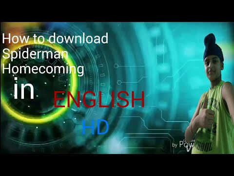 how to download spiderman homecoming in English hd
