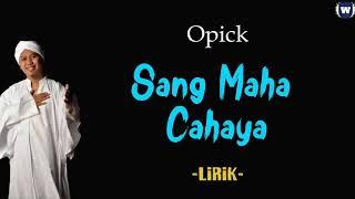 Download Sang Maha Cahaya - Opick Video Lirik