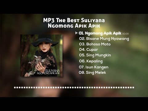 MP3 THE BEST Suliyana Ngomong Apik Apik (Official Audio) HQ