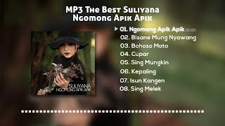 Download MP3 THE BEST Suliyana Ngomong Apik Apik (Official Audio) HQ Mp3