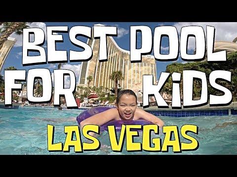 Best Pool For Kids In Vegas 2018