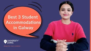 Best Student Accommodations in Galway | STUDY IN IRELAND | INTERNATIONAL STUDENTS | STUDY ABROAD