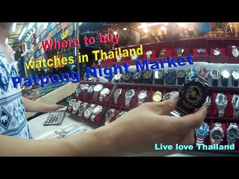 Where to buy Watches in Thailand - Patpong Night Market