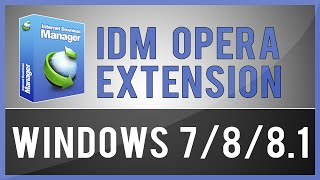 How To Install IDM Extension On Opera Browser