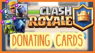 Clash Royale | GET CARDS DONATION FASTER