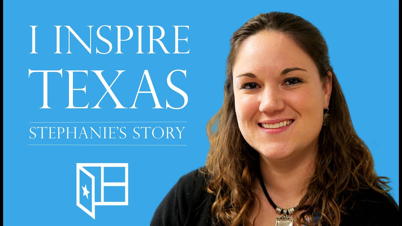 Inspire texas stephanies story teacher alum youtube xflitez Choice Image