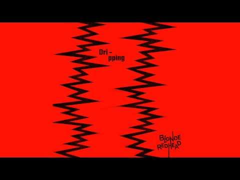 Blonde Redhead - Dripping (Audio)