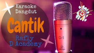 Karaoke dangdut Cantik (Arafiq) - Rafly D Academy