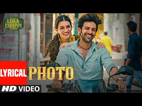 LYRICAL: Photo Song | Luka Chuppi | Kartik Aaryan, Kriti San