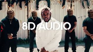 🎧 Kendrick Lamar - HUMBLE. (8D AUDIO) 🎧