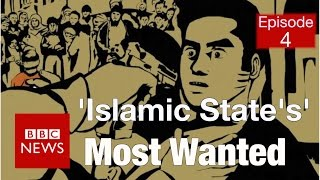 'Islamic State's' most wanted: One step ahead (Part 4) - BBC News