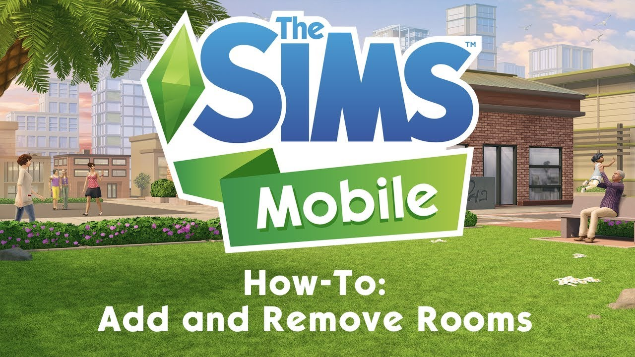 The Sims Mobile: How To Add, Remove and Make Rooms Bigger - YouTube
