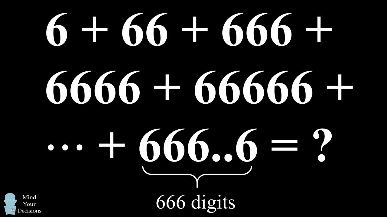 Genius Trick For A Devilishly Hard Math Problem Sum Of 6s Puzzle