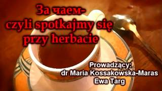 за чаем czyli spotkajmy się przy herbacie odc 4 dacza