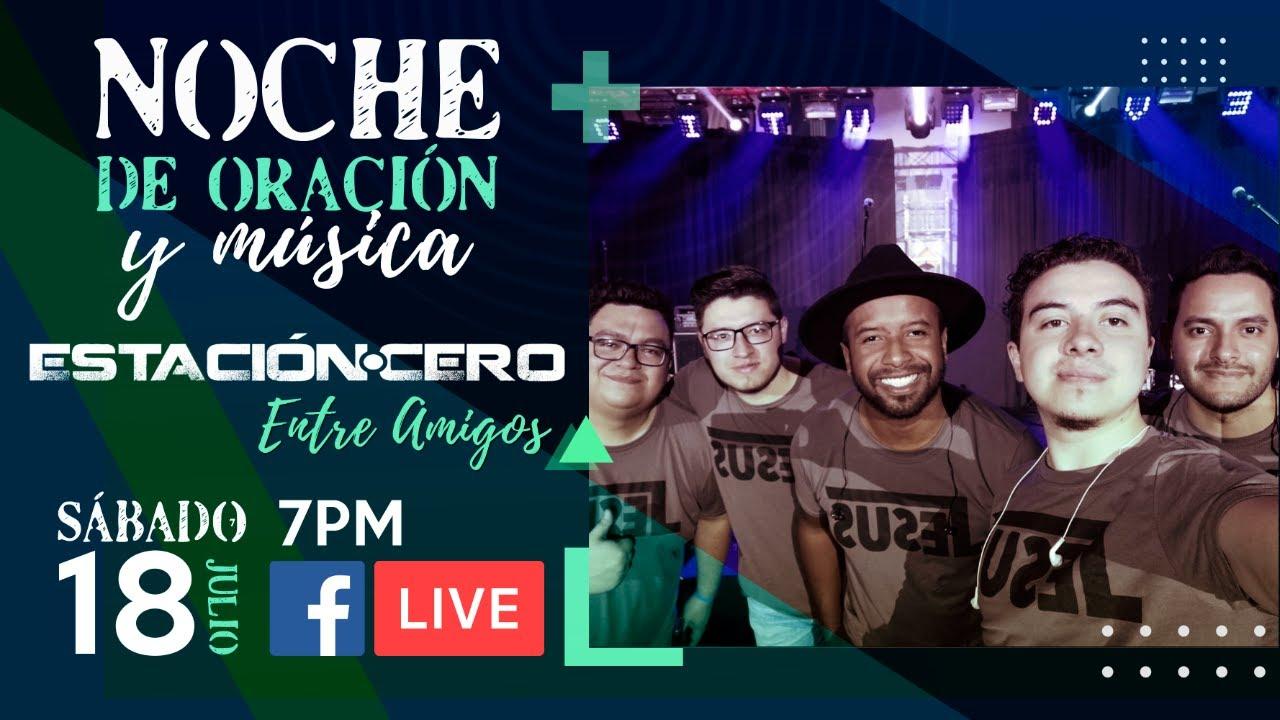 #LIVE Noche de Oración y Música   Entre Amigos