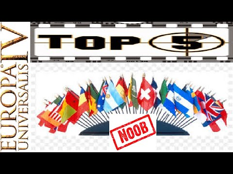 EU4 Noob Nations (Top 5) |