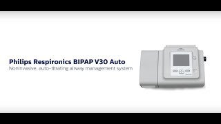 Philips Respironics BIPAP V30 Auto Noninvasive, auto-titrating airway management system