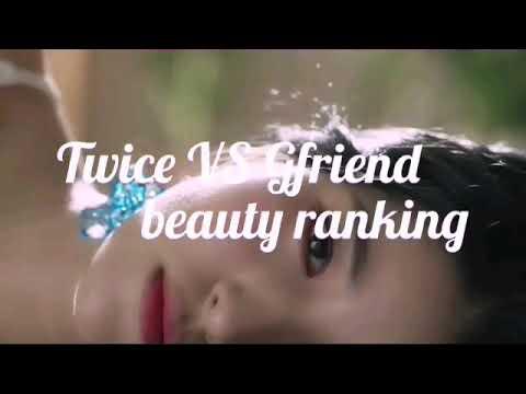 Twice VS Gfriend beauty ranking
