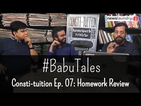 #BabuTales: Consti-tuition Ep. 07 Homework Review