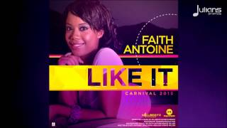"""Soca Music"" Faith Antoine - Like It ""2015 Trinidad"" (Millbeatz Entertainment)"