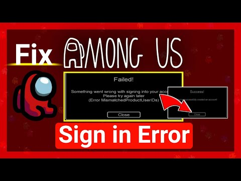 How To Fix Sign In Error In Among Us Airship Update | Fix  Error Mismatched Product User Id