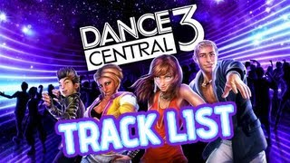 Dance Central 3 All Songs The Final Tracklist