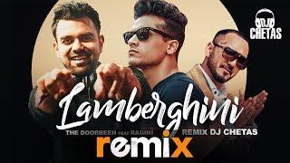 Lamberghini(Remix) | DJ Chetas | The Doorbeen Feat Ragini | Latest Remix Songs 2019 | Speed Records
