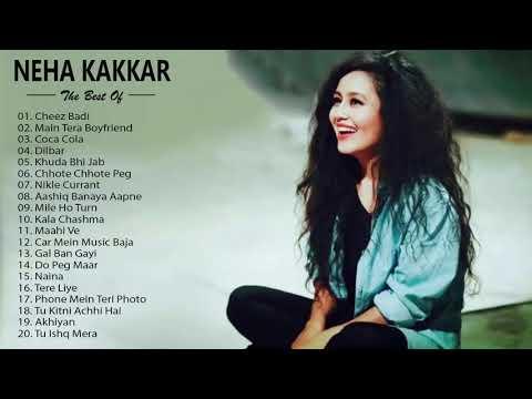 best-of-neha-kakkar-2019-/-neha-kakkar-new-hit-songs---latest-bollywood-hindi-songs-2019