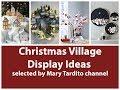 Christmas Village Display Ideas – Christmas Decorating Ideas – 2018 Winter Decor Ideas